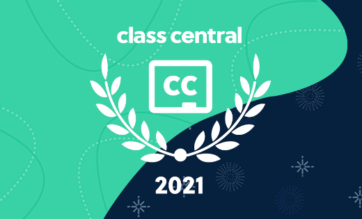 The Class Central 2021 splash logo on a green and blue background. February 2021.